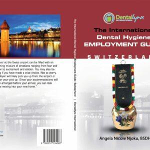The International Dental Hygiene Employment Guide: Switzerland cover